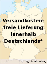 Versandkostenfrei innerhalb Deutschlands (ggf. Inselzuschlag)